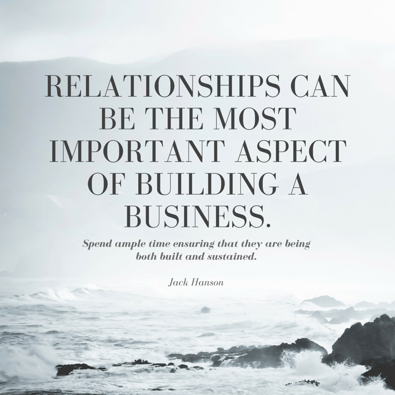 Build Relationships to Build Business