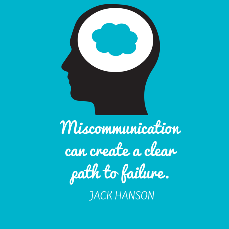 Miscommunication Leads to Failure