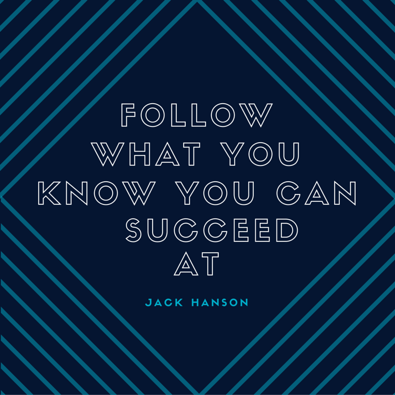 Follow Your Skill Set to Success