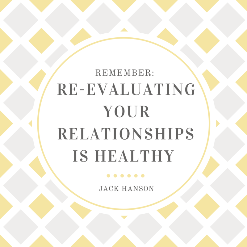 Re-evaluating Relationships is Healthy