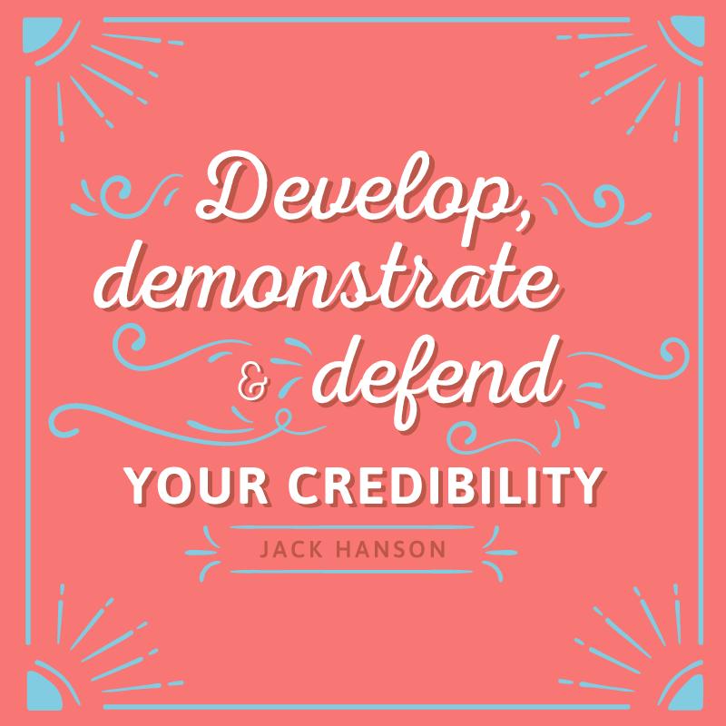 Credibility is Key